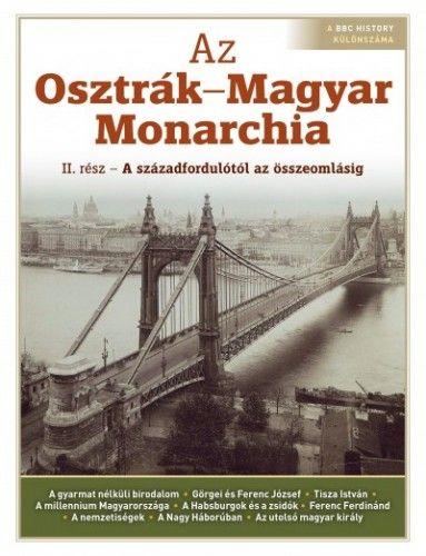 Az Oszták-Magyar Monarchia - II. rész -  pdf epub