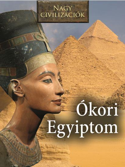 Az Ókori Egyiptom - Nagy civilizációk -  pdf epub