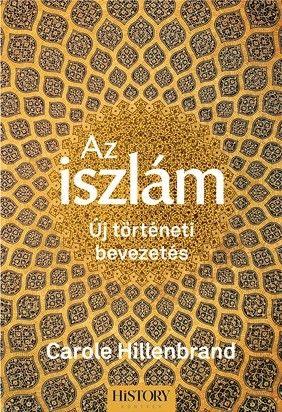 Az iszlám - Új történeti bevezetés - Carole Hillenbrand pdf epub