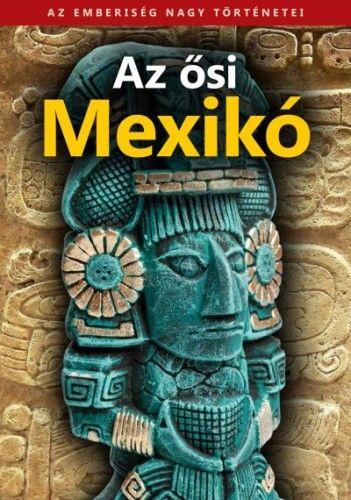 Az ősi Mexikó -  pdf epub