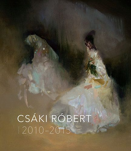 Csáki Róbert 2010-2015