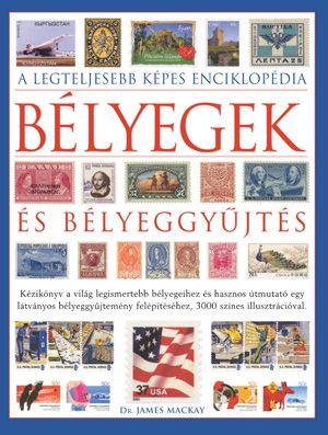 Bélyegek és bélyeggyűjtés - Dr. James Mackay pdf epub