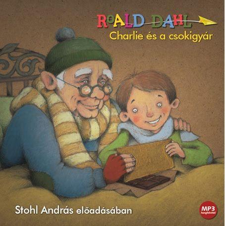 Charlie és a csokigyár - Hangoskönyv - Mp3
