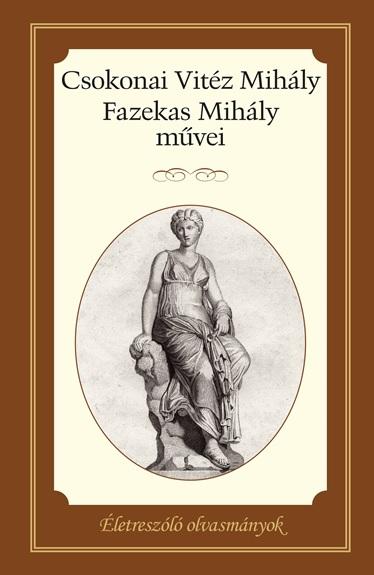 Csokonai Vitéz Mihály - Fazekas Mihály művei
