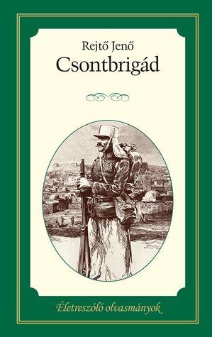 Csontbrigád - Rejtő Jenő pdf epub