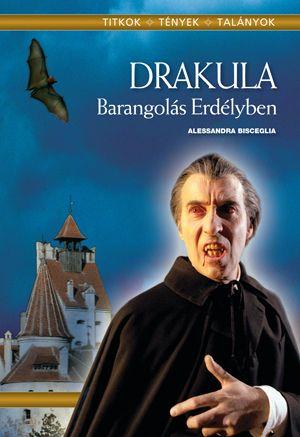 Drakula - Barangolás erdélyben - Alessandra Bisceglia pdf epub
