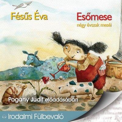 Esőmese - Hangoskönyv - Fésűs Éva |