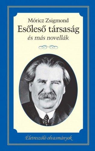 Esőleső társaság és más novellák - Móricz Zsigmond pdf epub