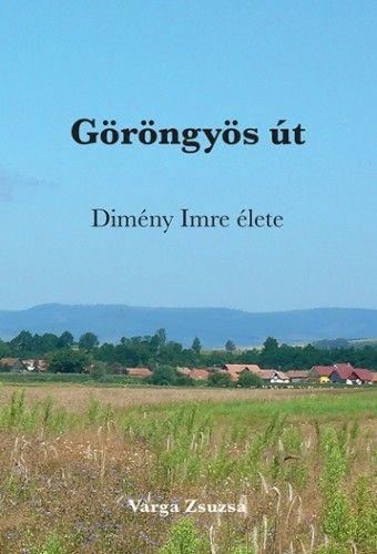 Göröngyös út - Varga Zsuzsa pdf epub