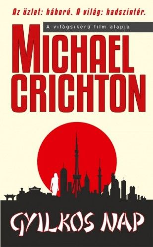 Gyilkos nap - Michael Crichton pdf epub