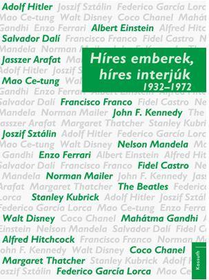 Híres emberek, híres interjúk 2. - 1932–1972