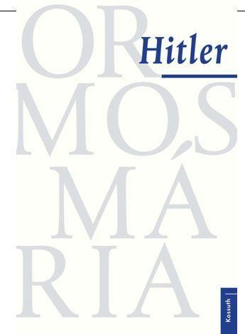 Hitler - Ormos Mária pdf epub
