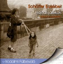 Hajnali játékok - Hangoskönyv - Schäffer Erzsébet pdf epub