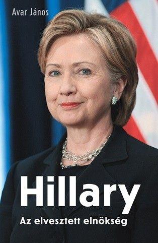 Hillary - Az elvesztett elnökség