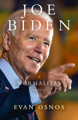 Joe Biden – a normalitás embere