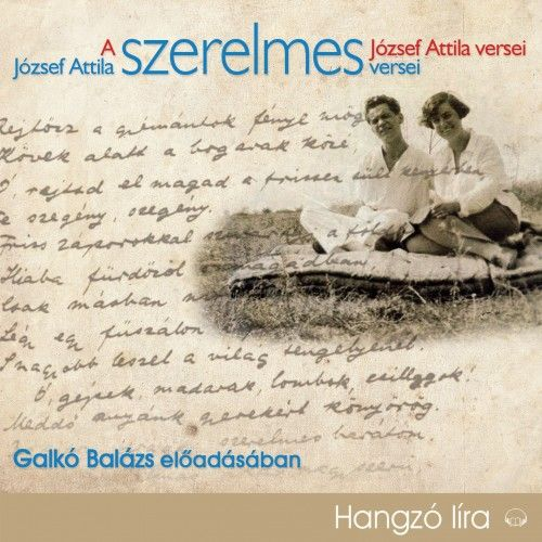 József Attila szerelmes versei - Hangoskönyv