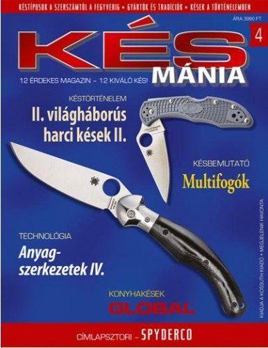 Késmánia 4.
