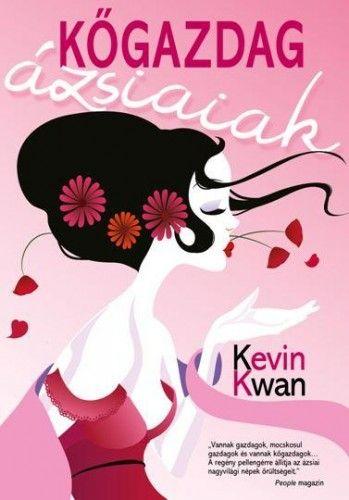 Kőgazdag ázsiaiak - Kevin Kwan pdf epub