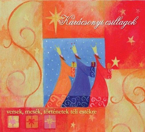 Karácsonyi csillagok- Hangoskönyv - Versek, mesék, történetek téli estékre