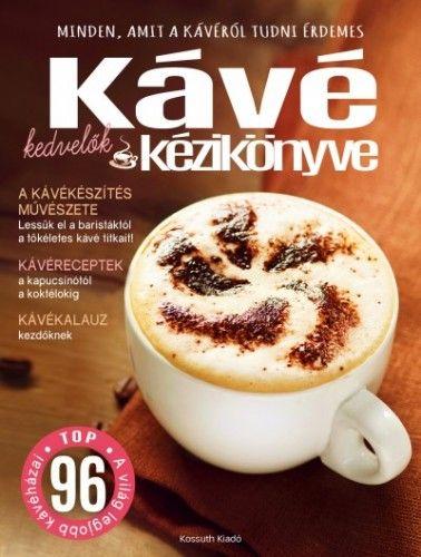 Kávékedvelők kézikönyve -  pdf epub