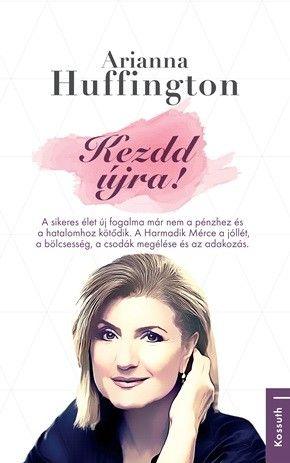 Kezdd újra! - Arianna Huffington pdf epub