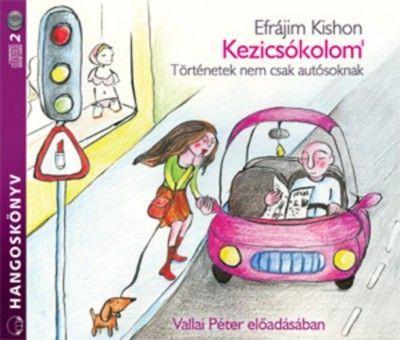 Kezicsókolom' - Történetek nem csak autósoknak - Hangoskönyv (2CD)