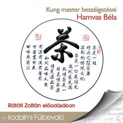 Kung mester beszélgetései - Hangoskönyv - Hamvas Béla pdf epub