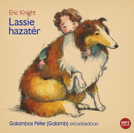 Lassie hazatér - Hangoskönyv - MP3