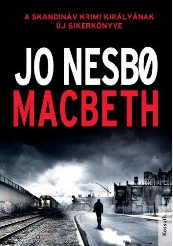 Macbeth - Jo Nesbø pdf epub