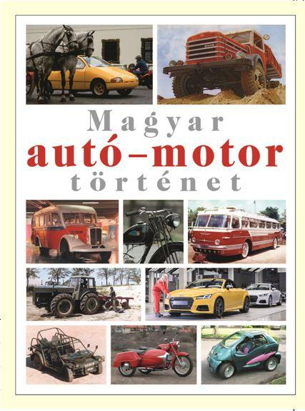 Magyar autó-motor történet