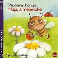 Maja, a méhecske - Hangoskönyv (MP3) - Pogány Judit előadásában
