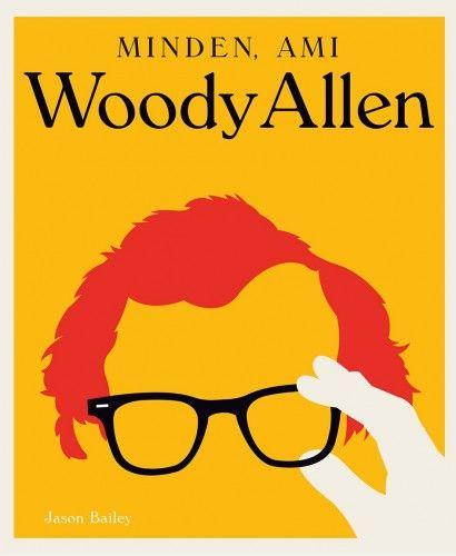 Minden, ami Woody Allen
