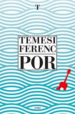 Por - Temesi Ferenc |