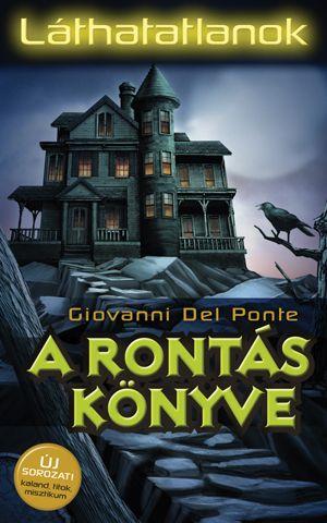 A rontás könyve - Giovanni Del Ponte pdf epub
