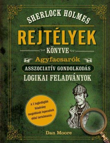 Sherlock Holmes - Rejtélyek könyve - Dan Moore |
