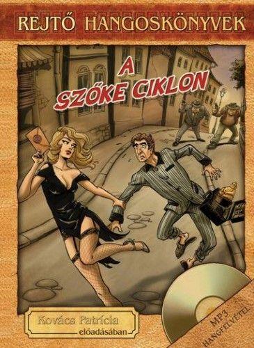 Szőke ciklon - Hangoskönyv