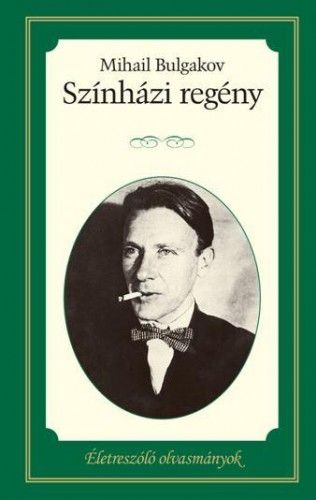 Színházi regény - Mihail Bulgakov pdf epub