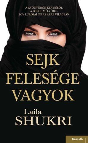 Sejk felesége vagyok - Laila Shukri pdf epub