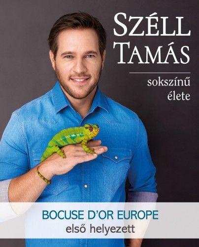 Széll Tamás sokszínű élete - A Bocuse D'or Europe 2016 győztese
