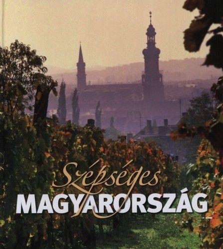Szépséges Magyarország - Rappai Zsuzsa pdf epub