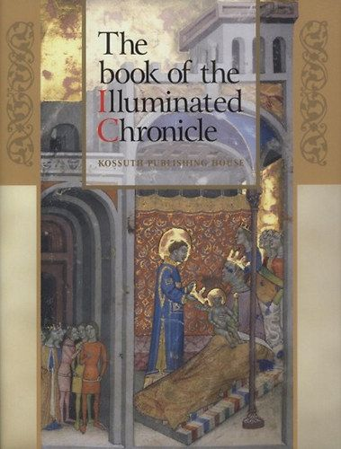 The book of the Illuminated Chronicle