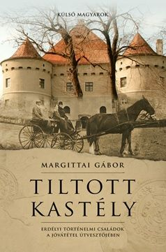 Tiltott kastély - Margittai Gábor |