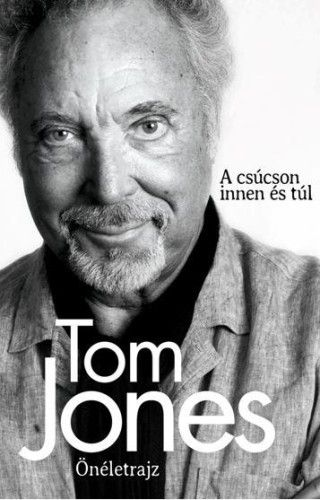 Tom Jones Önéletrajz