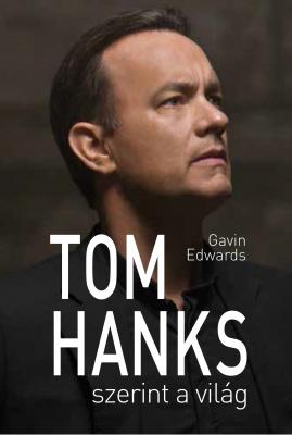 Tom Hanks szerint a világ