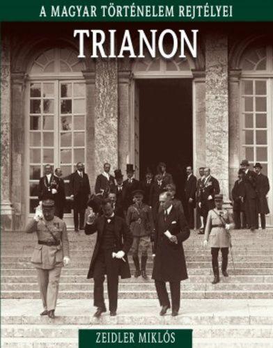 A magyar történelem rejtélyei sorozat 20. kötet - Trianon