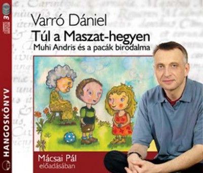 Varró Dániel - Túl a Maszat-hegyen - Hangoskönyv (3 CD)