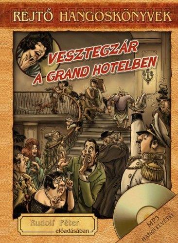 Vesztegzár a Grand Hotelben - Könyv + Hangoskönyv - Rejtő Jenő |