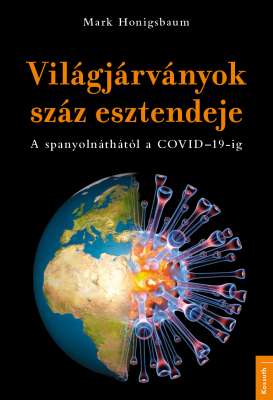 Világjárványok száz esztendeje