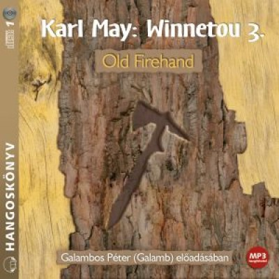 Winnetou 3. - Old Firehand - Hangoskönyv - MP3