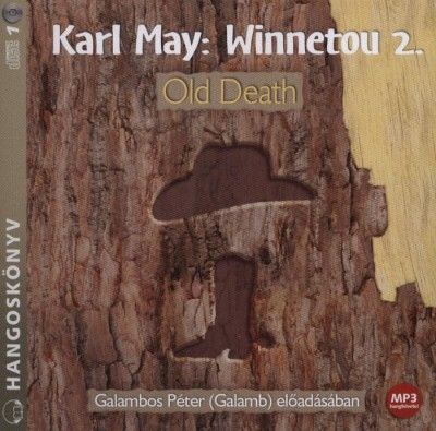 Winnetou 2. - Old Death - Hangoskönyv - MP3 - Karl May |